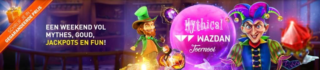 Mythical Wazdan toernooi online speelhal Casino 777 Gegarandeerde prijzen Magisch weekend 2021