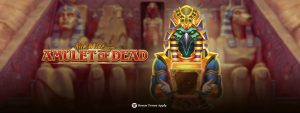 Rich Wild and the Amulet of Dead online videoslot Play 'n Go Casino 777 Circus Unibet Napoleon Nieuw