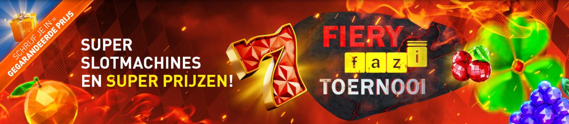 Fiery Fazi Toernooi Casino 777 online Speelhal G