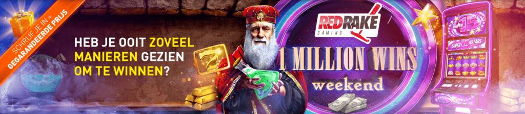 Winlijnen Red Rake Gaming 1 Million Wins weekend toernooi 2021 Prijzenpot altijd Prijs Jackpot online Casino 777